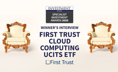 IW Specialist Investment Awards winner's interview: First Trust Cloud Computing UCITS ETF